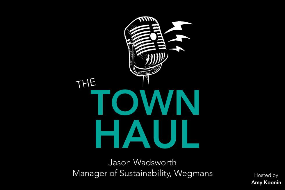 Podcast Recap Rubicon Wegmans Sustainability Jason Wadsworth