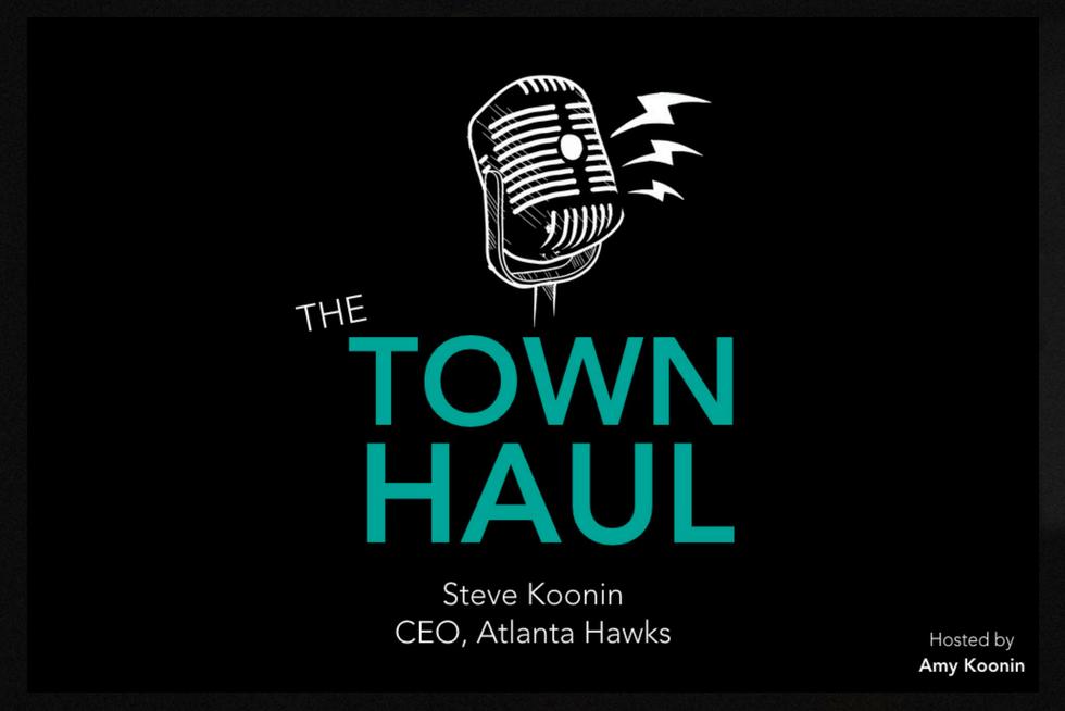 Steve Koonin Podcast Recap The Town Haul Atlanta Hawks Recap Amy Koonin
