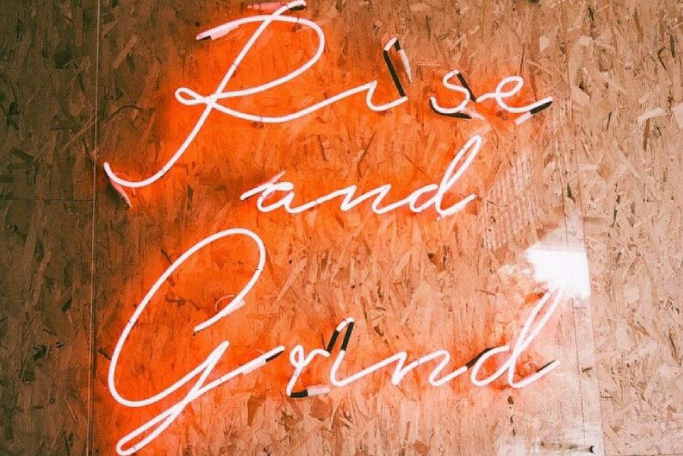 Rise and Grind Sign for Entrepreneurs